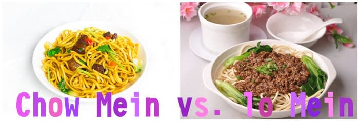 What is Chow Mein and lo Mein?